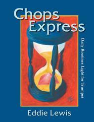 Chops Express for Trumpet by Eddie Lewis