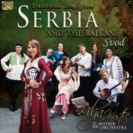 Traditional Songs from Serbia & the Balkans - Svod
