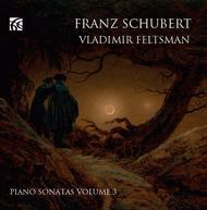 Franz Schubert: Piano Sonatas, Vol. 3