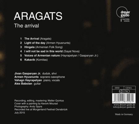 Aragats: The Arrival