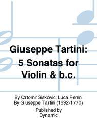 Giuseppe Tartini: 5 Sonatas for Violin & b.c.
