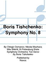 Boris Tishchenko: Symphony No. 8