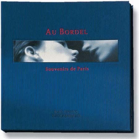 Au Bordel: Souvenirs de Paris