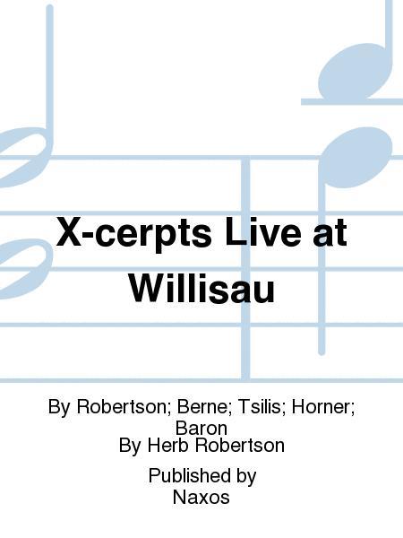 X-cerpts Live at Willisau