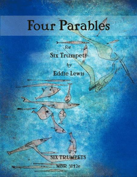 Four Parables for Six Trumpets by Eddie Lewis