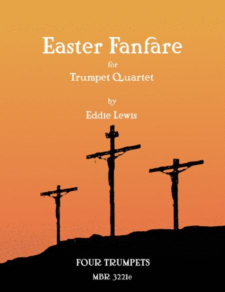 Easter Fanfare for Trumpet Quartet by Eddie Lewis