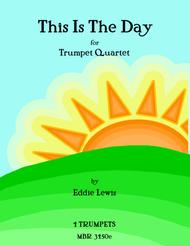 This is the Day for Trumpet Quartet by Eddie Lewis