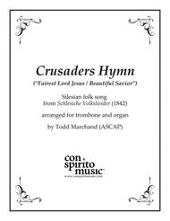 Crusaders Hymn - trombone and organ