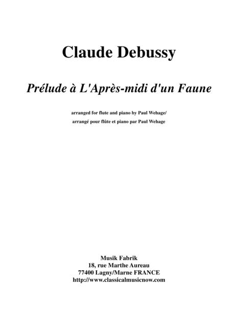Claude Debussy:  Prélude à L'Après-midi d'un Faune, arranged for flute and piano