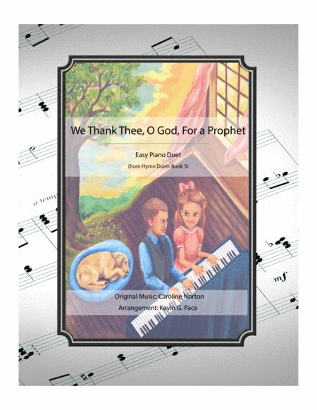 We Thank Thee, O God, For a Prophet - easy piano duet