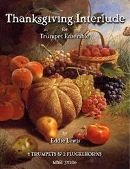 Thanksgiving Interlude for Trumpet Ensemble by Eddie Lewis