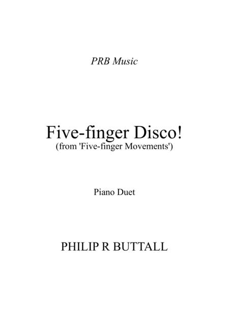 Five-Finger Disco! (Piano Duet - Four Hands)