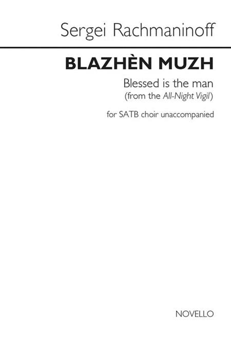 Blazhen Muzh (Blessed Is the Man) (from the All-Night Vigil)