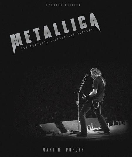 Metallica - The Complete Illustrated History