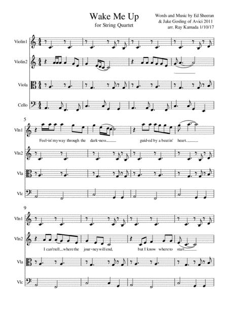 Wake Me Up, for String Quartet