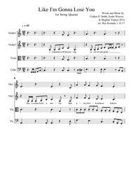 Like I'm Gonna Lose You, for String Quartet