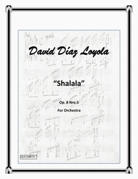 Shalala (Full Orchestra) Op.8 Nro.3