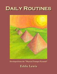 Daily Routines for Trumpet by Eddie Lewis