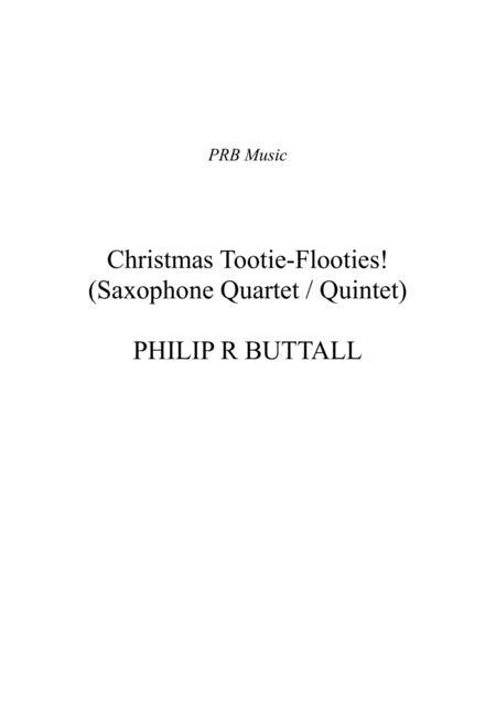 Christmas Tootie-Flooties! (Saxophone Quartet / Quintet) - Score