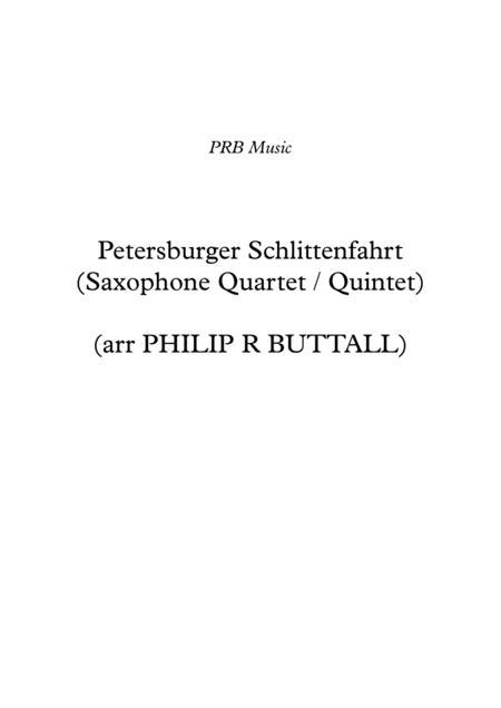 Petersburger Schlittenfahrt (Saxophone Quartet / Quintet) - Score