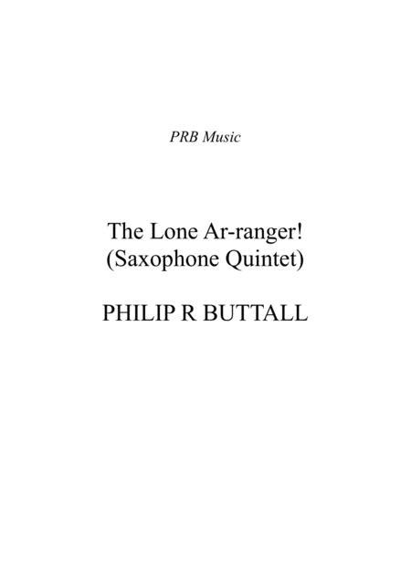 The Lone Ar-ranger (Saxophone Quintet) - Score