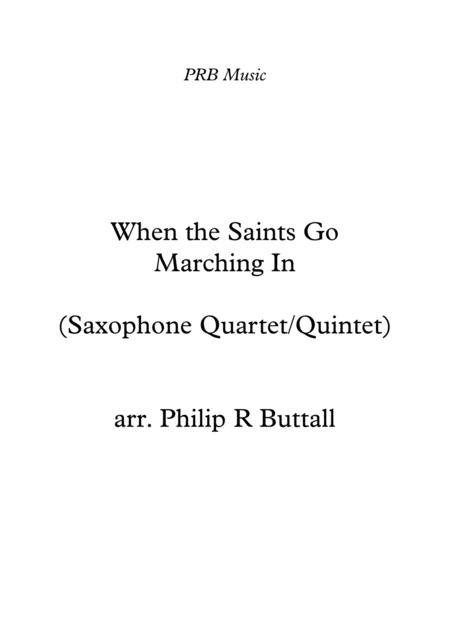 When The Saints Go Marching In (Saxophone Quartet / Quintet) - Score