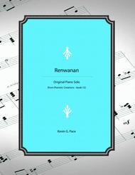 Renwanan  - original piano solo for the moderately advanced pianist