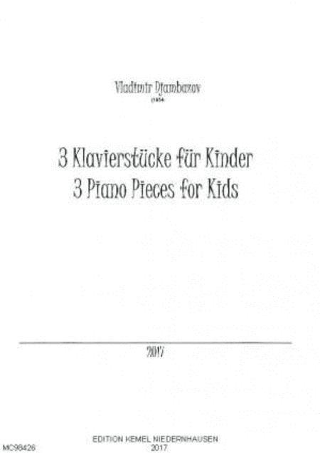 Drei Klavierstucke fur Kinder