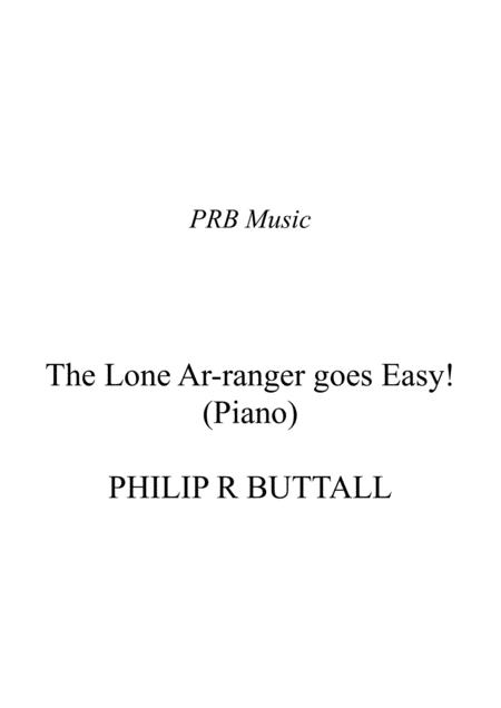 The Lone Ar-ranger goes Easy! (Piano Solo)