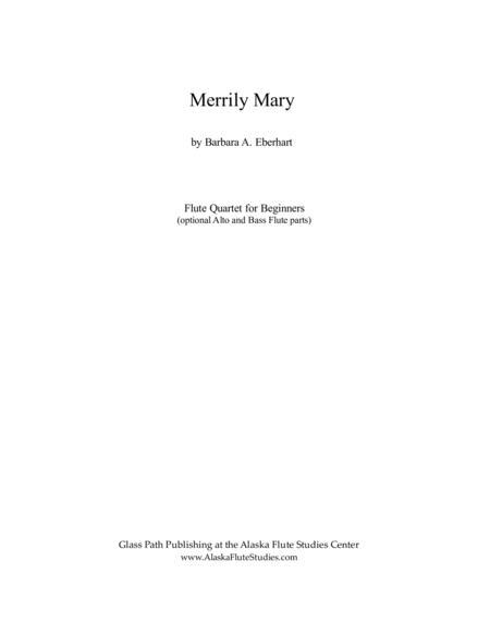 Merrily Mary - Flute Quartet for Beginners