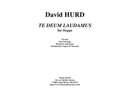 David Hurd:  Te Deum Laudamus for organ
