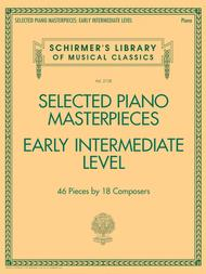 Selected Piano Masterpieces - Early Intermediate Level
