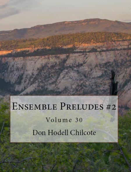 Ensemble Preludes #2 Volume 30