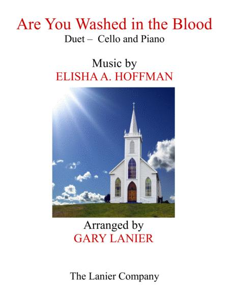 ARE YOU WASHED IN THE BLOOD (Duet - Cello & Piano with Score/Part)