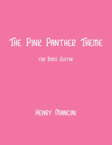 The Pink Panther Theme (for Solo Bass Guitar)
