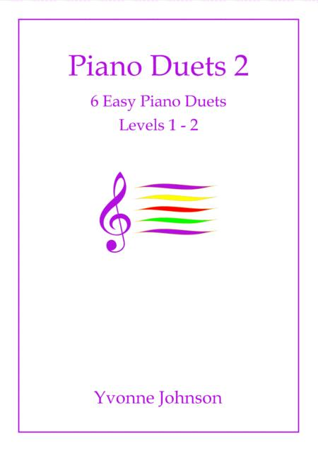 6 Easy Piano Duets Levels 1 - 2