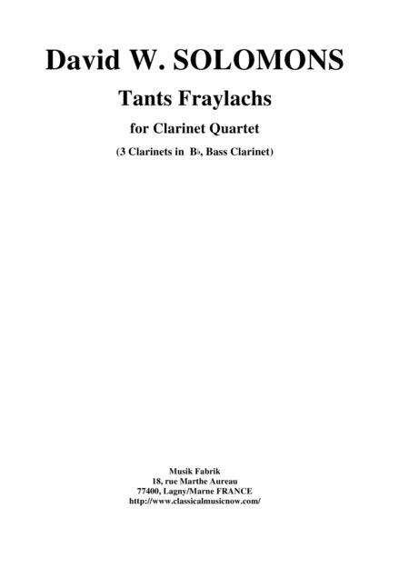 David W. Solomons: Tants Fraylachs  (Klezmer style)  for 3 Bb clarinets and bass clarinet