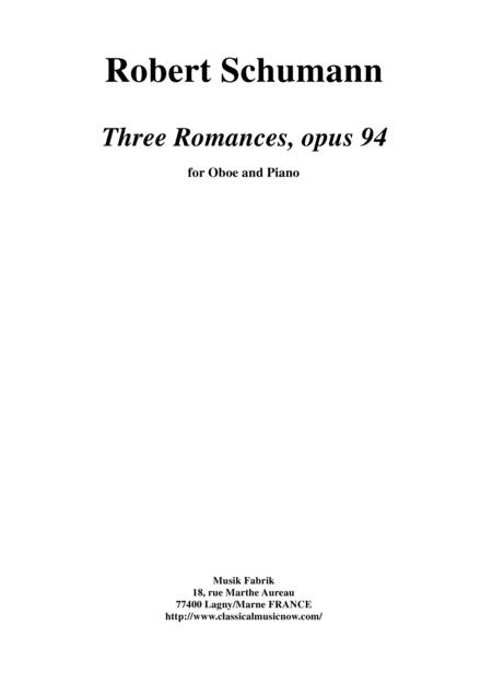 Robert Schumann; Three Romances for oboe and piano, opus 94