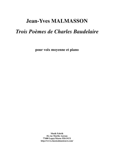Jean-Yves Malmasson:  Trois Poèmes de Charles Baudelaire for medium voice and piano