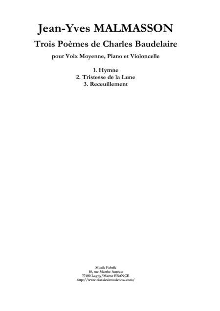 Jean-Yves Malmasson:  Trois Poèmes de Charles Baudelaire for medium voice, violoncello and piano
