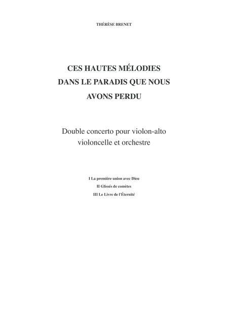 Thérèse Brenet: Ces Hautes Mélodies dans le Paradis que Nous avons perdus double concerto for viola, violoncello and orchestra, score and solo parts