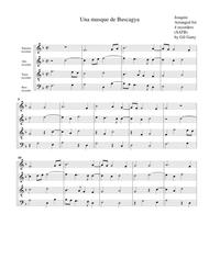 Una musque de Buscagya (arrangement for 4 recorders)