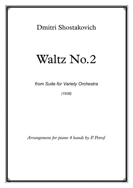 D. Shostakovich - WALTZ No.2 from Suite for Variety Orchestra - piano 4 hands
