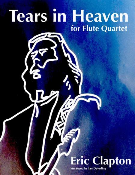 Tears In Heaven (for Flute Quartet)