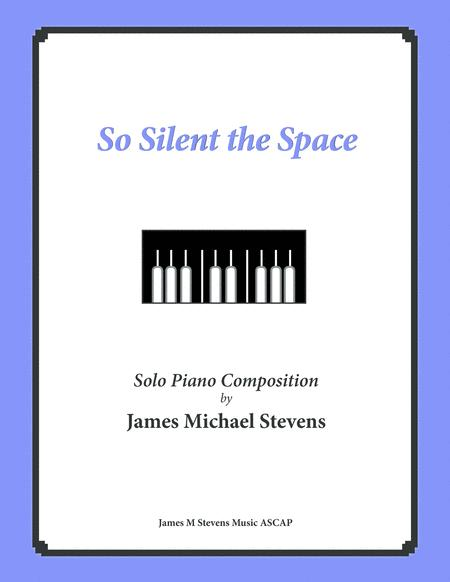 So Silent the Space (Reflective Piano)