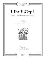I Can't Stop (How Can I Keep from Singing?)