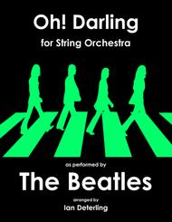 Oh! Darling (for String Orchestra)