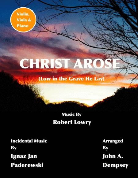 Christ Arose (Low in the Grave He Lay): Trio for Violin, Viola and Piano