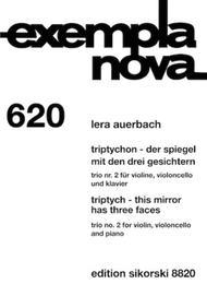 Triptych - This Mirror Has Three Faces: Trio No. 2