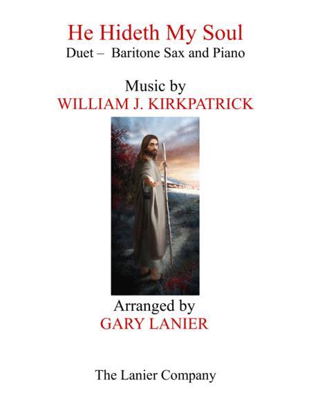 HE HIDETH MY SOUL (Duet - Baritone Sax & Piano with Score/Part)